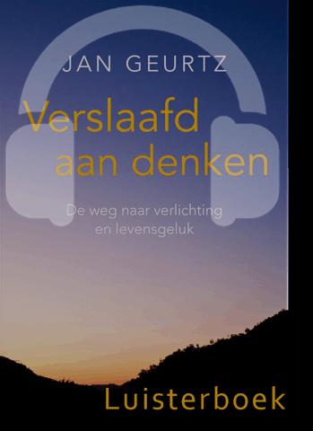 Luisterboek verslaafd aan denken ingesproken door Jan Geurtz