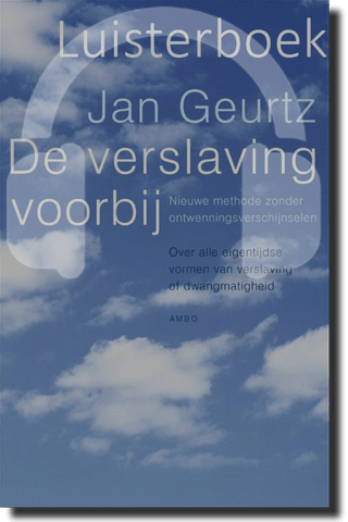 Lsuiterboek De verslaving voorbij ingesproken door Jan Geurtz
