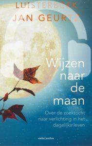 Wijzen naar de maan luisterboek Jan Geurtz